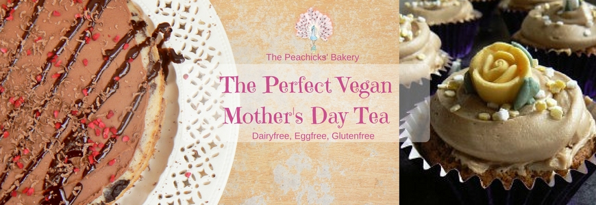 Tasty Recipes for The Perfect Vegan Mothers Day Tea! (Dairyfree, Eggfree)