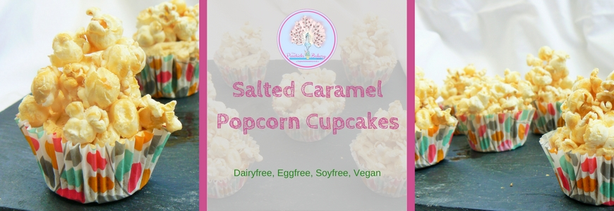 Afternoon Tea Treats: Salted Caramel Popcorn Cupcakes (Dairyfree, Eggfree)