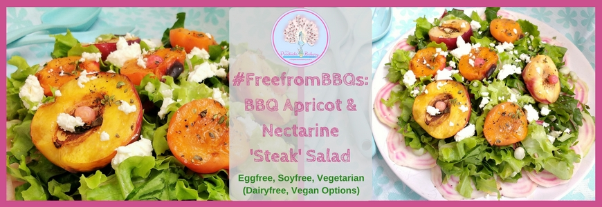 #FreeFromBBQs: BBQ Apricot & Nectarine 'Steak' Salad. The 'steak' in this case being lightly charred stone fruits, delicately flavoured with Lemon Thyme from No17. The texture of the fruit 'steaks' makes them a great meat alternative and no soy or mushrooms in sight!It is perfect for any summer get together with friends or family as it is Eggfree, Glutenfree and soyfree. This would also make a delicious centrepiece to a vegan BBQ spread, by swapping the Feta for soyfree, vegan cheese!